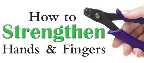 howtostrengthen hands and fingers
